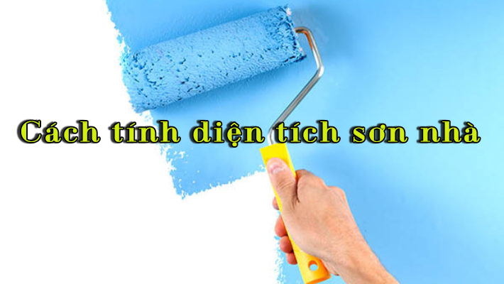 cách tính diện tích sơn nhà