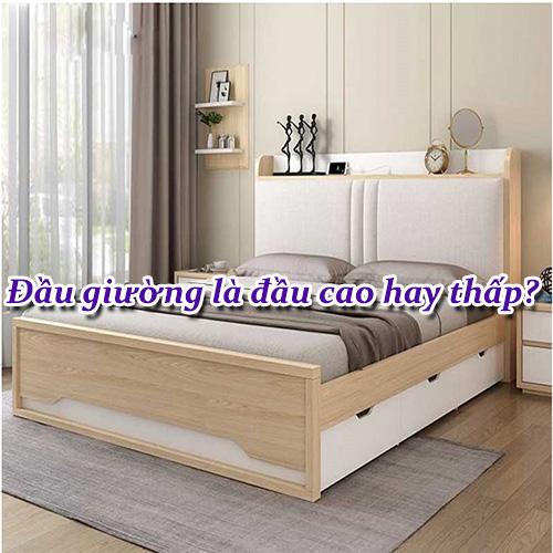 đầu giường là đầu cao hay đầu thấp