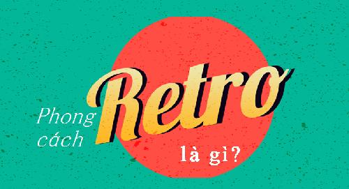 phong cách retro là gì